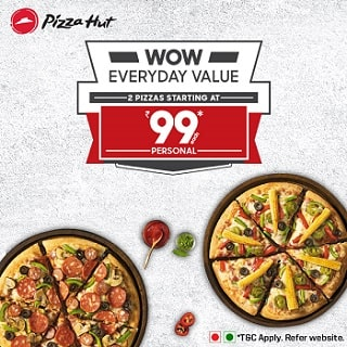 Pizza Hut India: From ₹ 99 each on 2 WOW Everyday Personal Pizza's