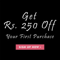 Get Flat ₹ 250 off ALL Orders Site-Wide for NEW Customers