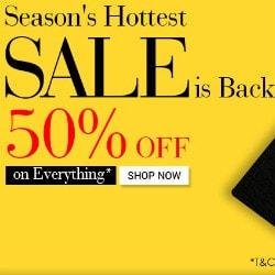 Flat 50% OFF on Seasons Hottest SALE !