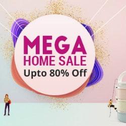 Upto 80% OFF on MEGA Home Sale !